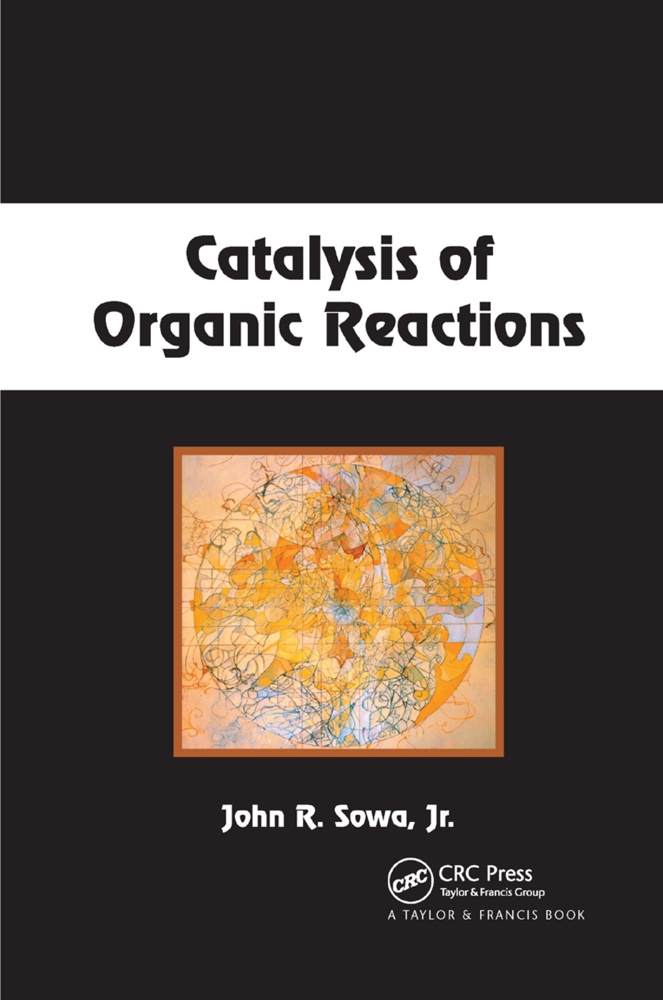 Catalysis of Organic Reactions: 1st Edition (Paperback) book cover