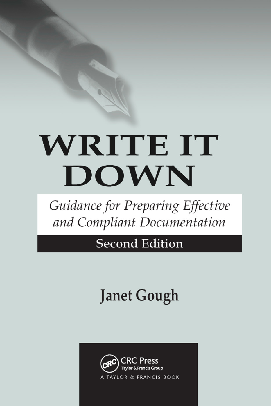 Write It Down: Guidance for Preparing Effective and Compliant Documentation, 2nd Edition (Paperback) book cover