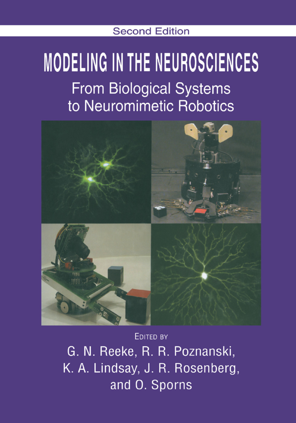 Modeling in the Neurosciences: From Biological Systems to Neuromimetic Robotics, 1st Edition (Paperback) book cover