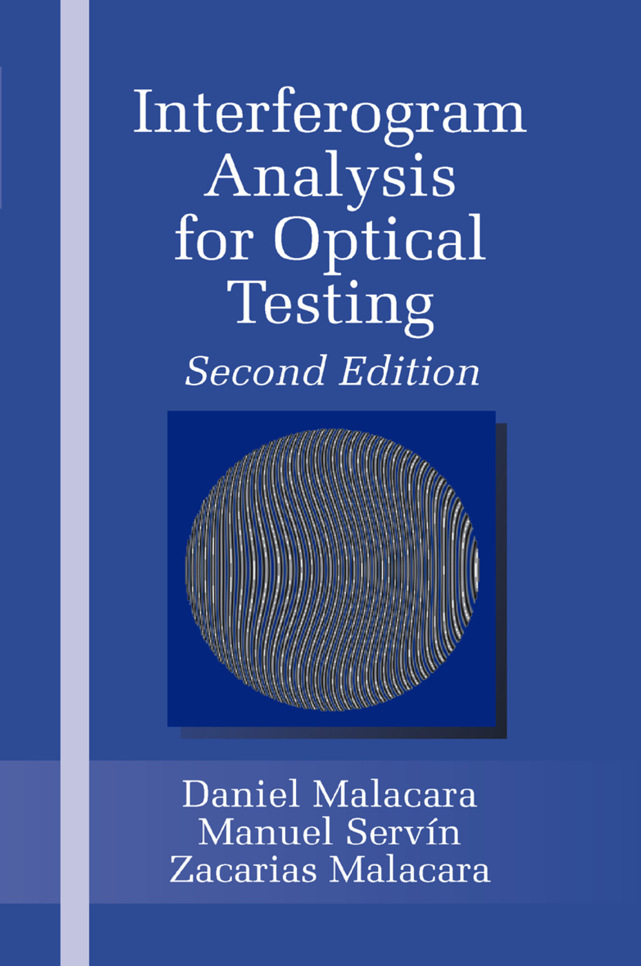 Interferogram Analysis For Optical Testing: 2nd Edition (Paperback) book cover