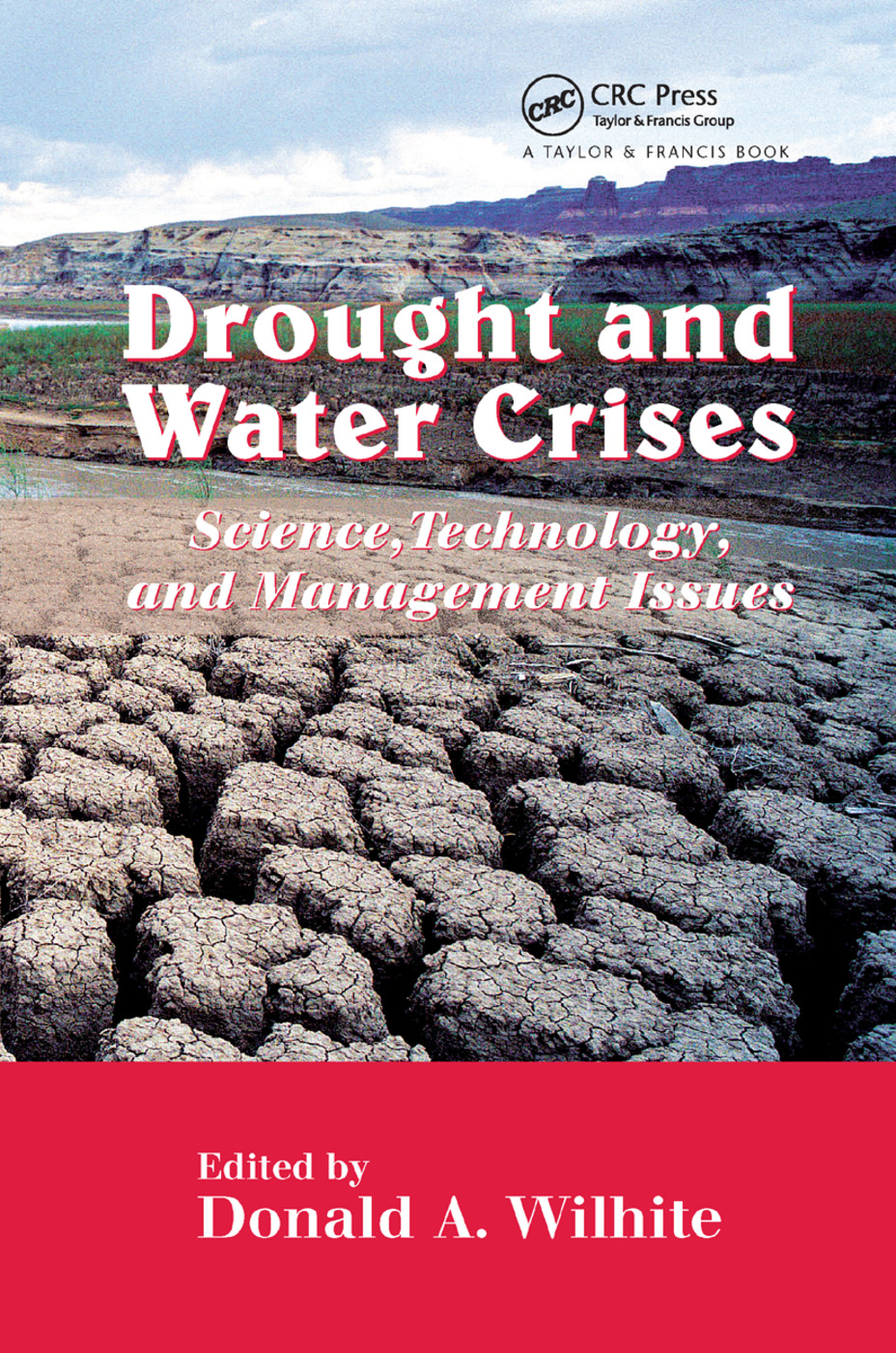 Drought and Water Crises: Science, Technology, and Management Issues, 1st Edition (Paperback) book cover