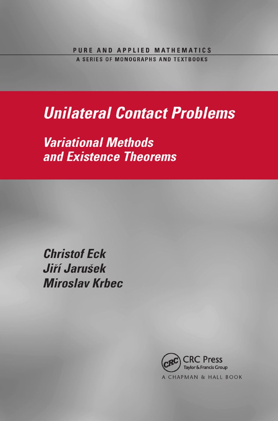 Unilateral Contact Problems: Variational Methods and Existence Theorems, 1st Edition (Paperback) book cover
