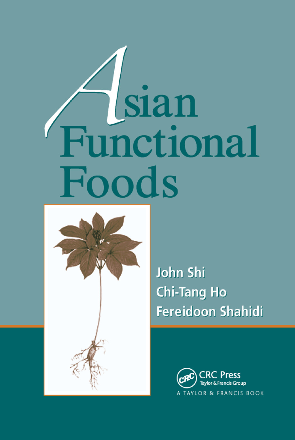 Asian Functional Foods: 1st Edition (Paperback) book cover
