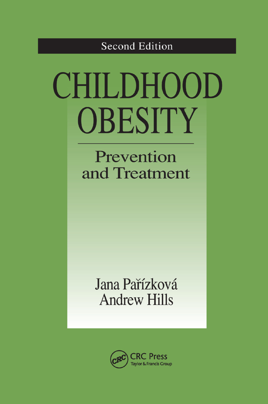 Childhood Obesity Prevention and Treatment: 2nd Edition (Paperback) book cover