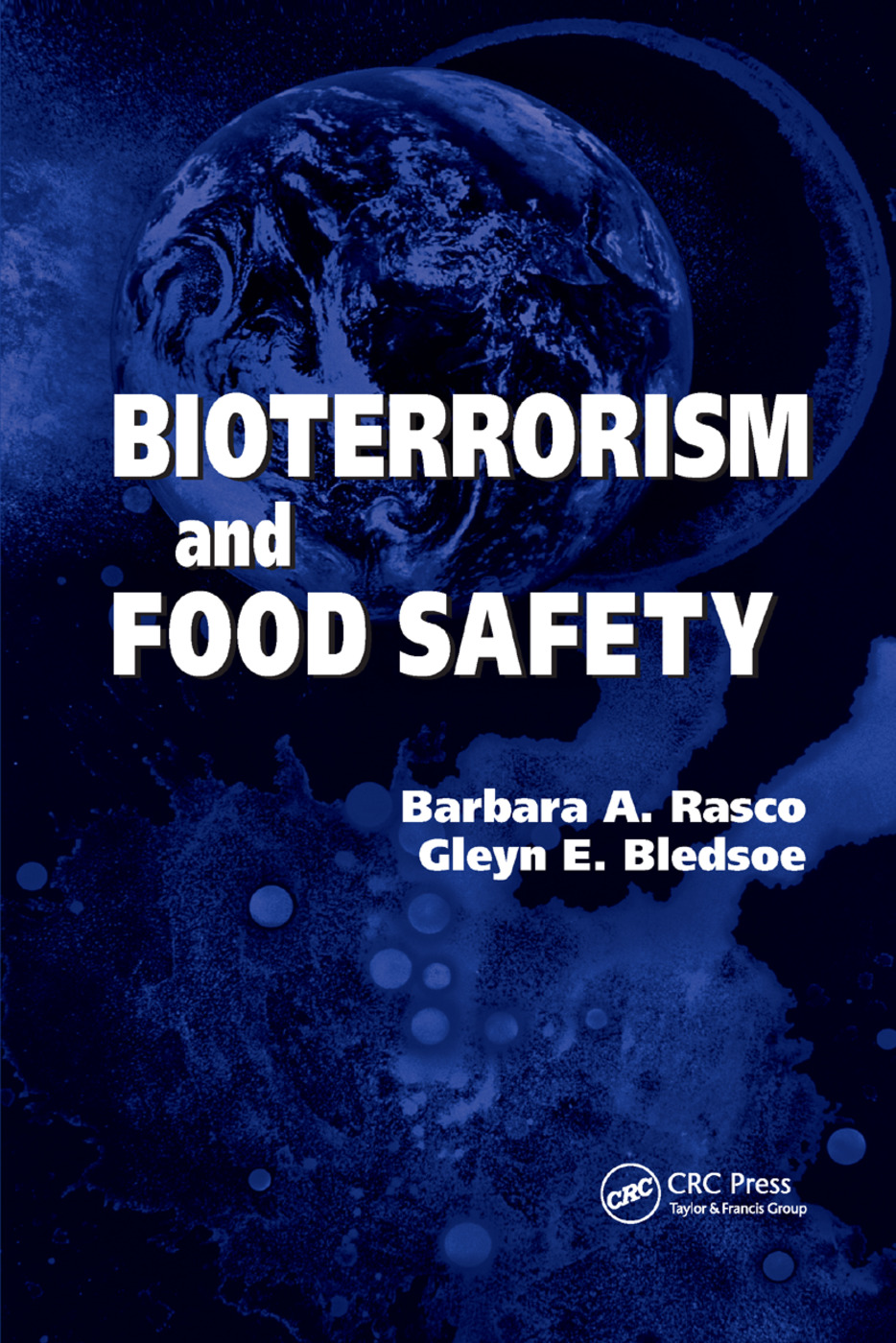 Bioterrorism and Food Safety: 1st Edition (Paperback) book cover