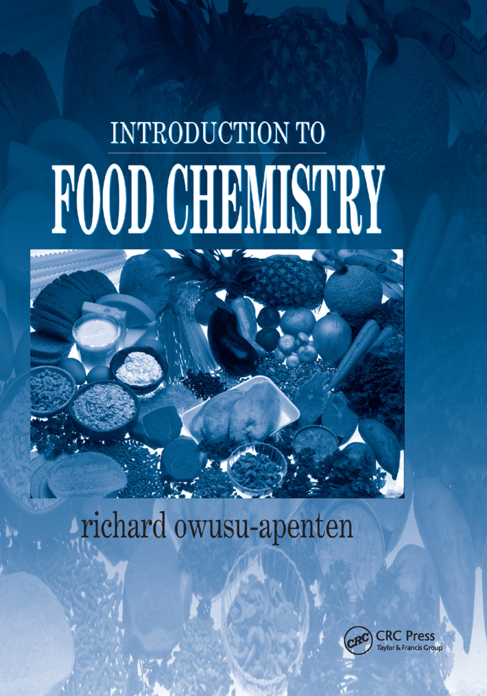 Introduction to Food Chemistry: 1st Edition (Paperback) book cover