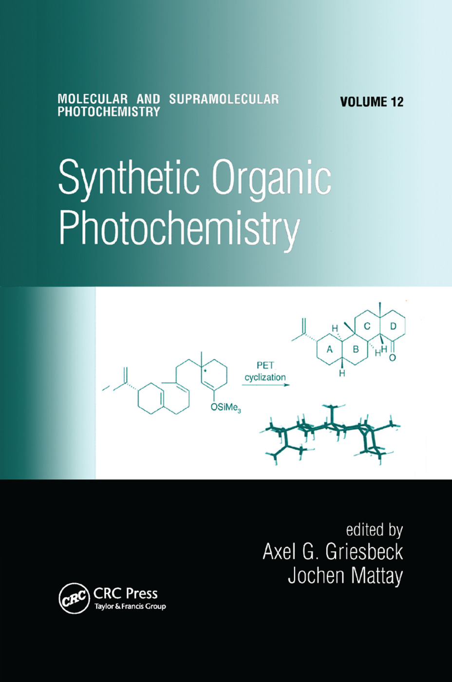 Synthetic Organic Photochemistry: 1st Edition (Paperback) book cover