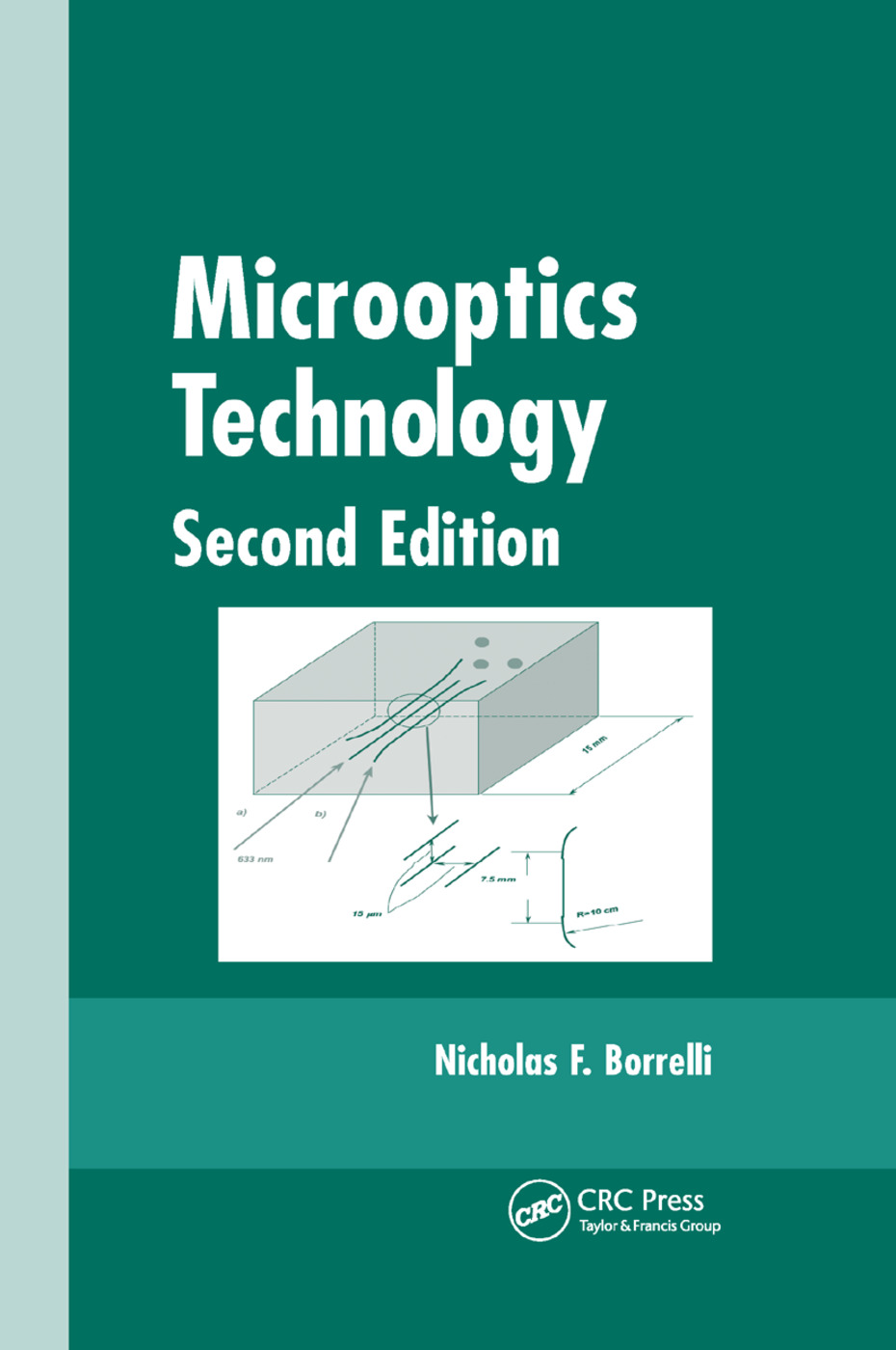 Microoptics Technology: Fabrication and Applications of Lens Arrays and Devices, 2nd Edition (Paperback) book cover
