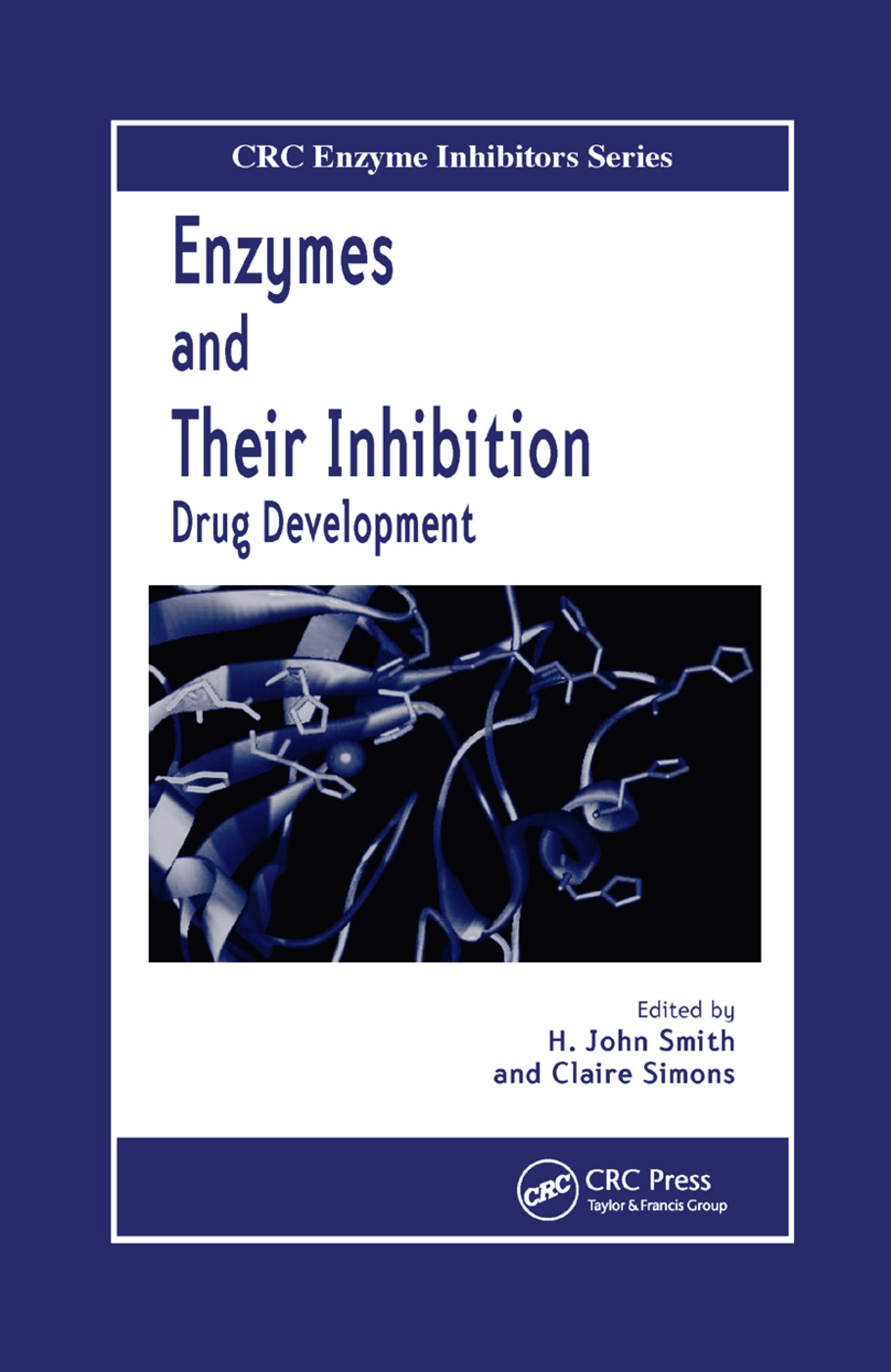 Enzymes and Their Inhibitors: Drug Development book cover