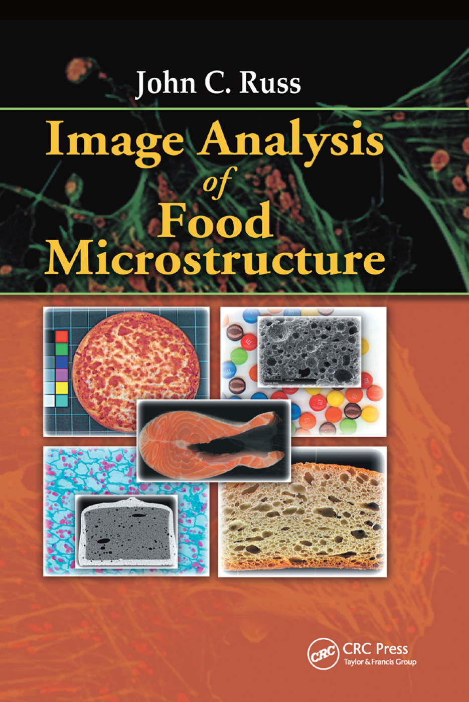 Image Analysis of Food Microstructure: 1st Edition (Paperback) book cover
