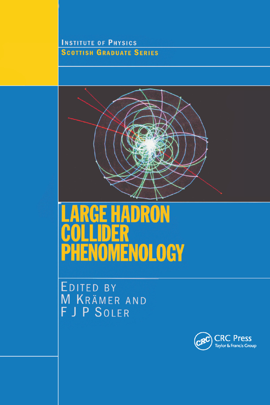 Large Hadron Collider Phenomenology: 1st Edition (Paperback) book cover