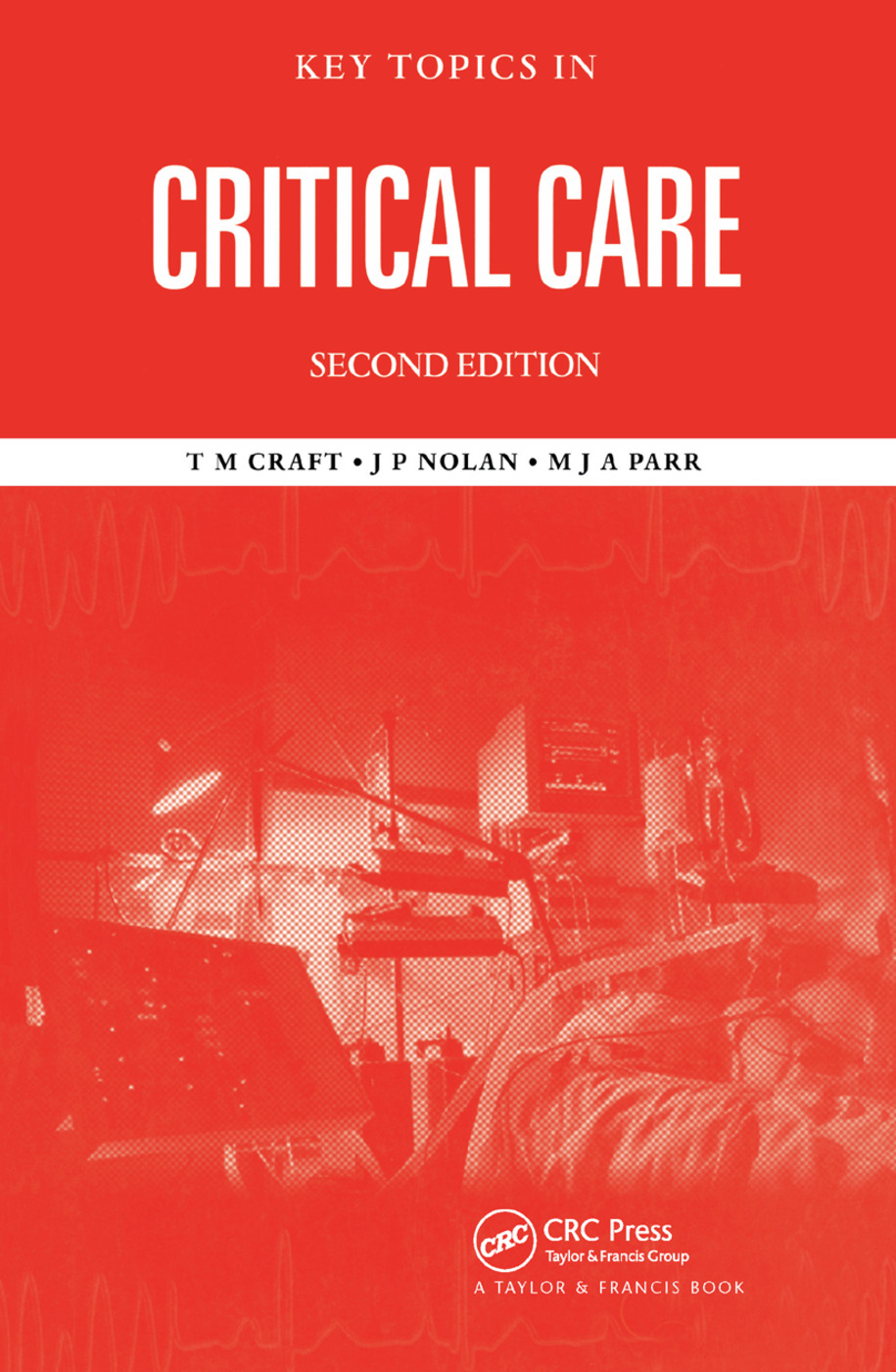 Key Topics in Critical Care, Second Edition: 2nd Edition (Paperback) book cover