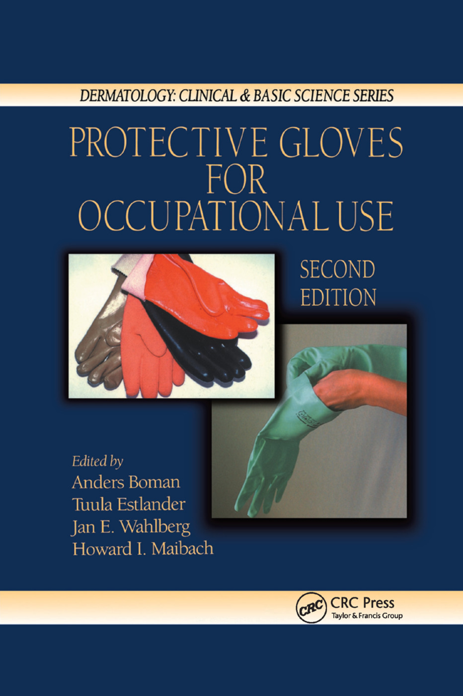 Protective Gloves for Occupational Use: 2nd Edition (Paperback) book cover