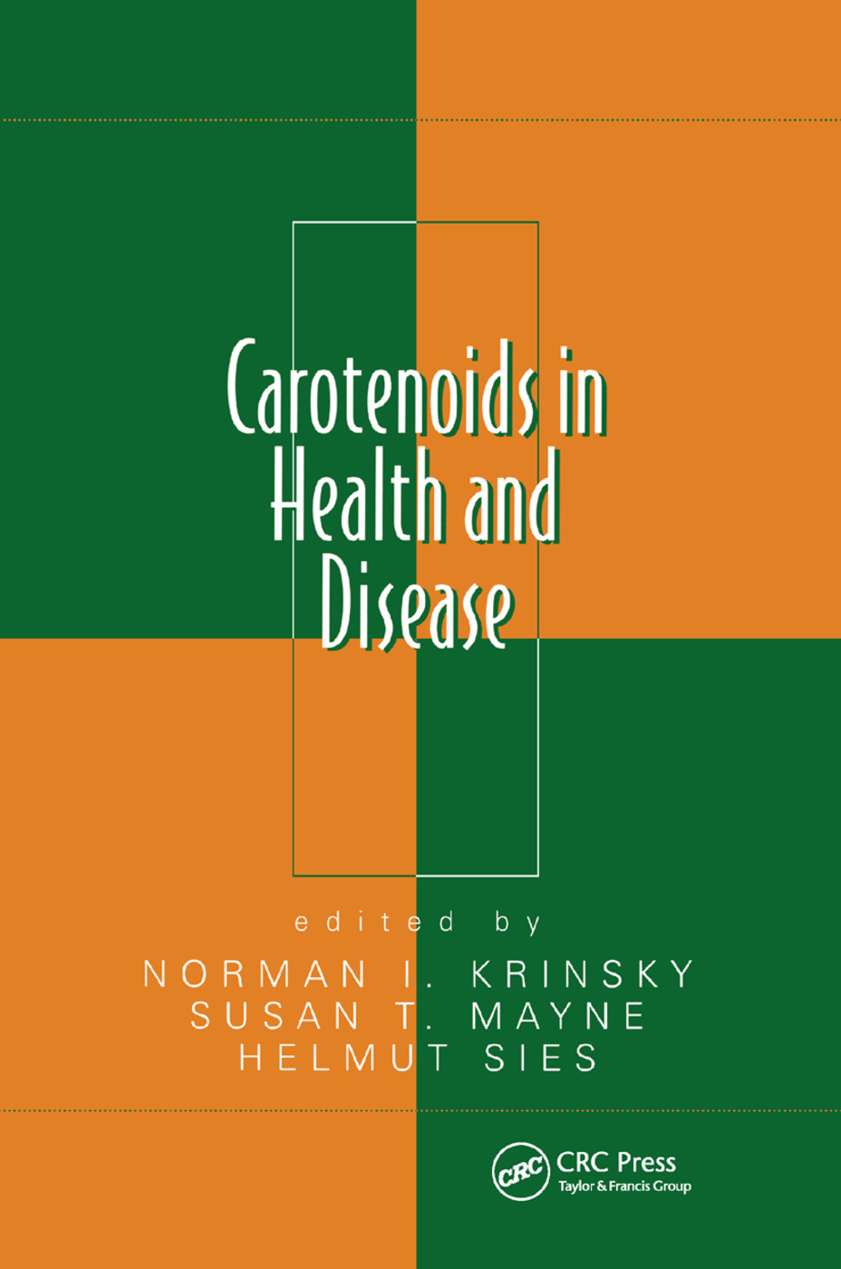 Carotenoids in Health and Disease: 1st Edition (Paperback) book cover