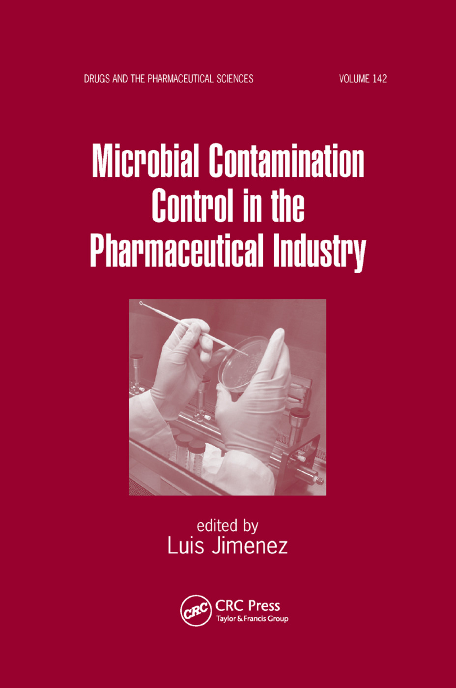 Microbial Contamination Control in the Pharmaceutical Industry: 1st Edition (Paperback) book cover
