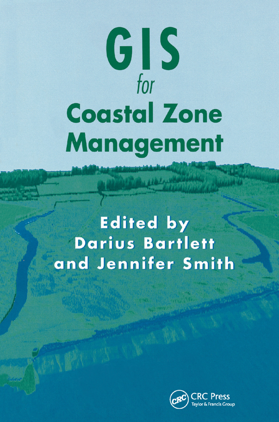 GIS for Coastal Zone Management book cover