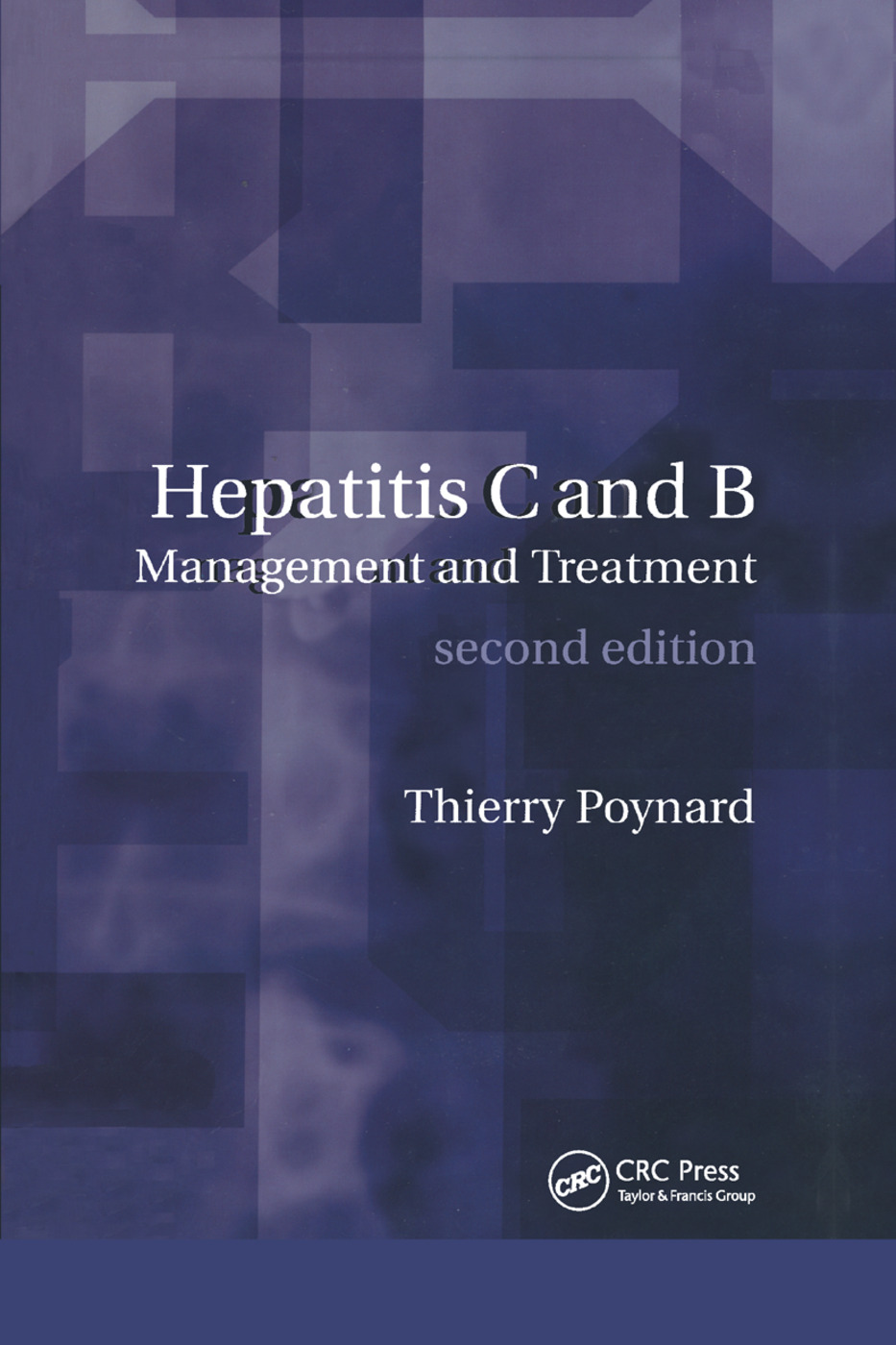 Hepatitis B and C: Management and Treatment, 2nd Edition (Paperback) book cover
