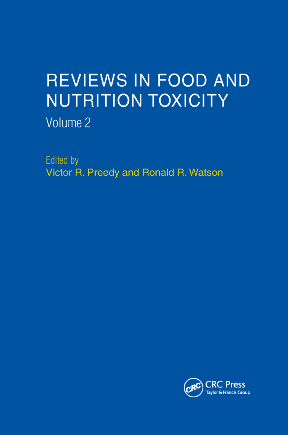Reviews in Food and Nutrition Toxicity, Volume 2: 1st Edition (Paperback) book cover