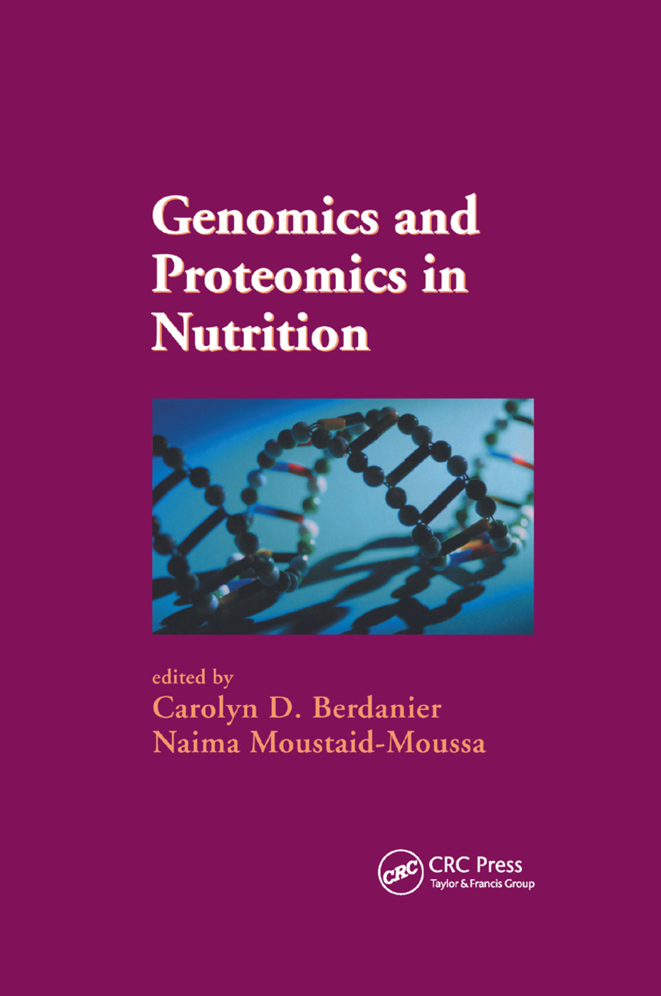Genomics and Proteomics in Nutrition: 1st Edition (Paperback) book cover