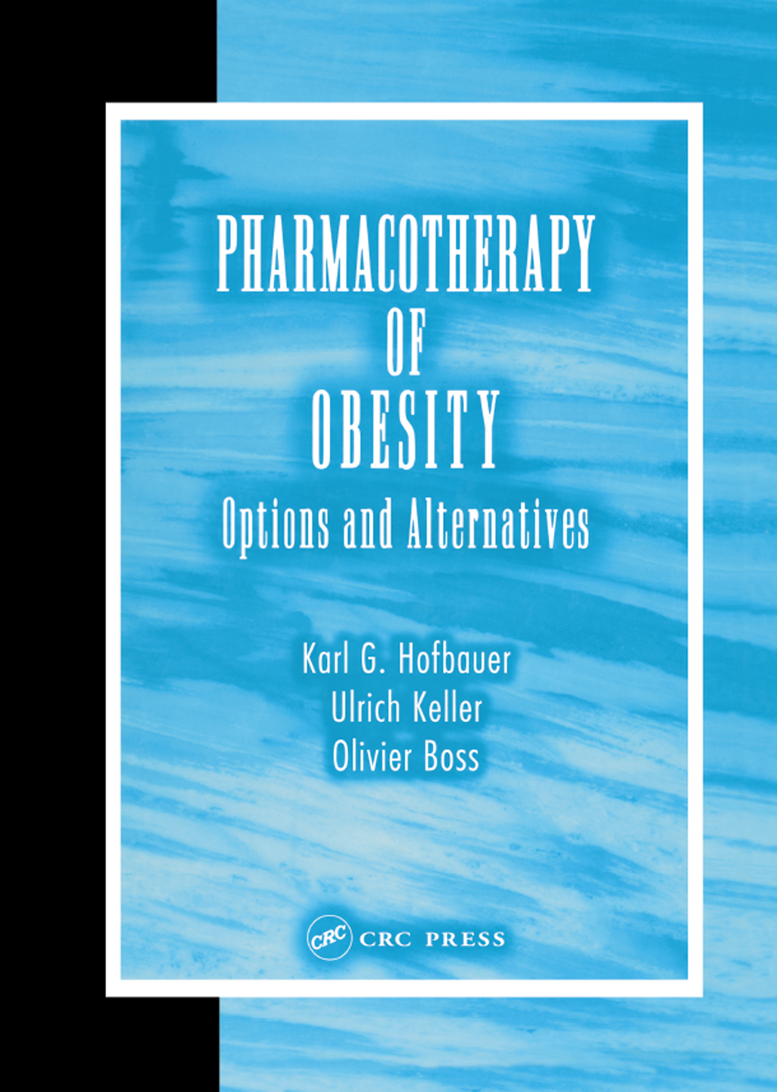 Pharmacotherapy of Obesity: Options and Alternatives, 1st Edition (Paperback) book cover