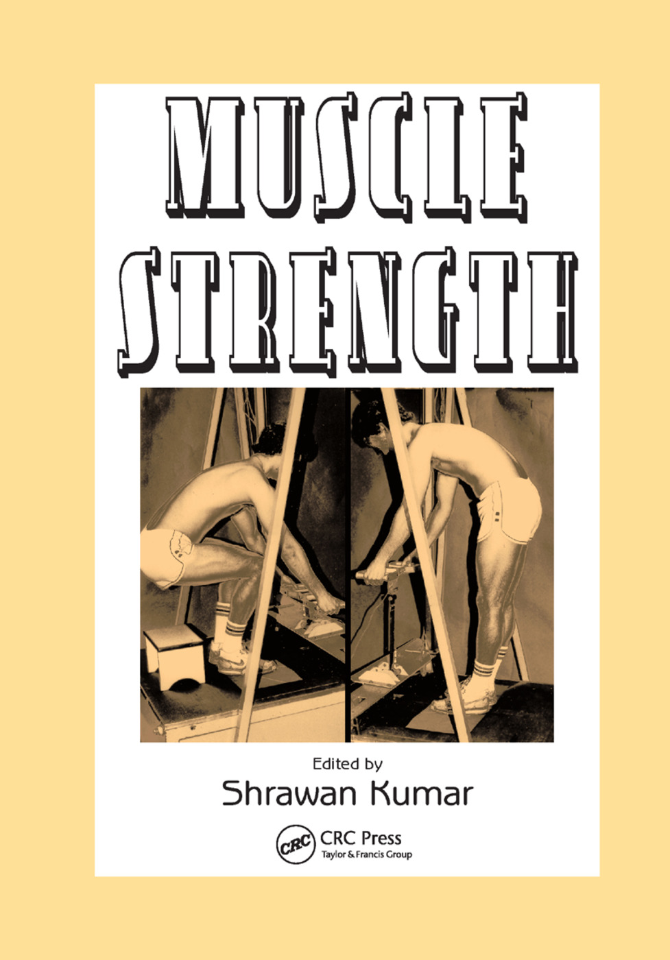 Muscle Strength: 1st Edition (Paperback) book cover