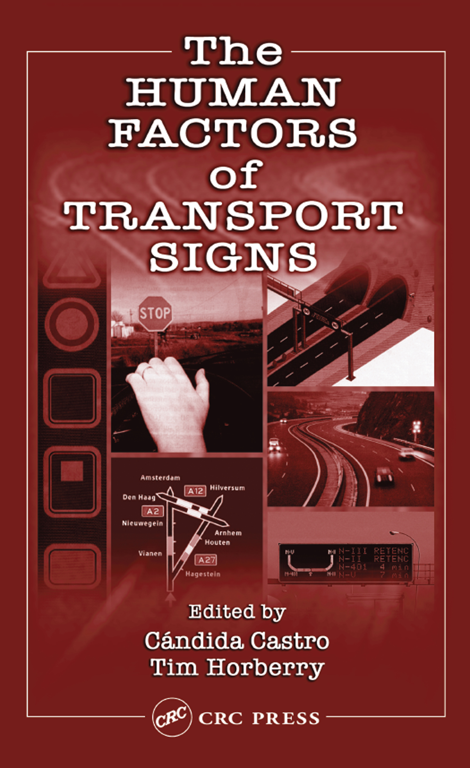The Human Factors of Transport Signs: 1st Edition (Paperback) book cover