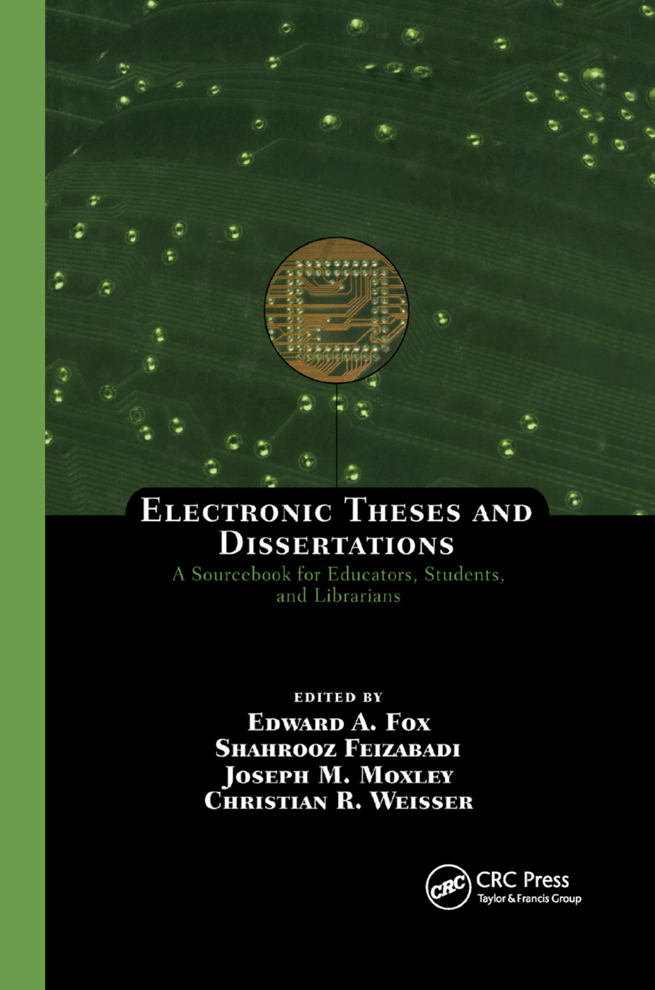 Electronic Theses and Dissertations: A Sourcebook for Educators: Students, and Librarians, 1st Edition (Paperback) book cover