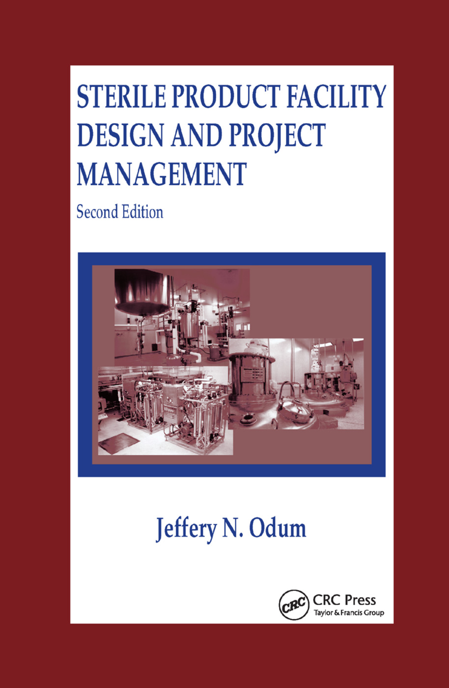 Sterile Product Facility Design and Project Management: 2nd Edition (Paperback) book cover