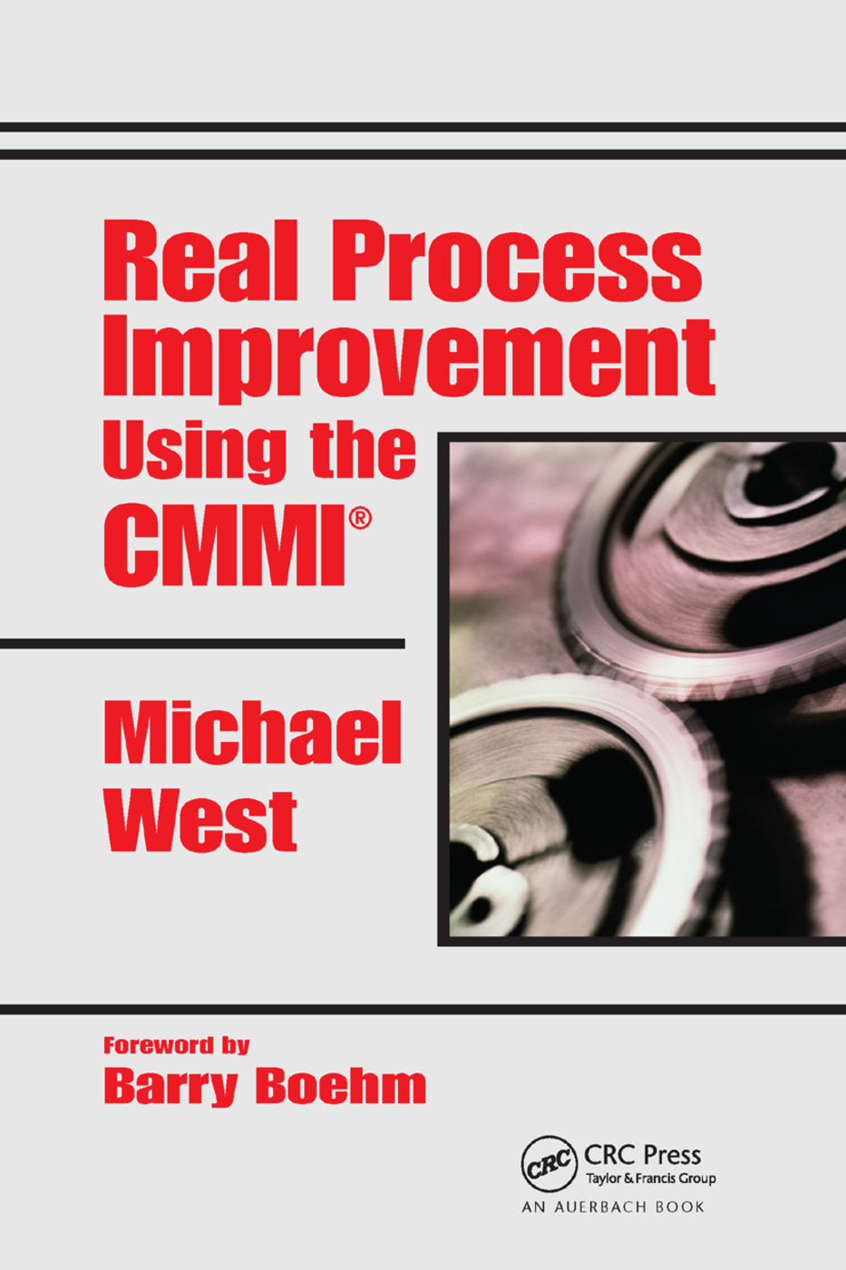 Real Process Improvement Using the CMMI: 1st Edition (Paperback) book cover