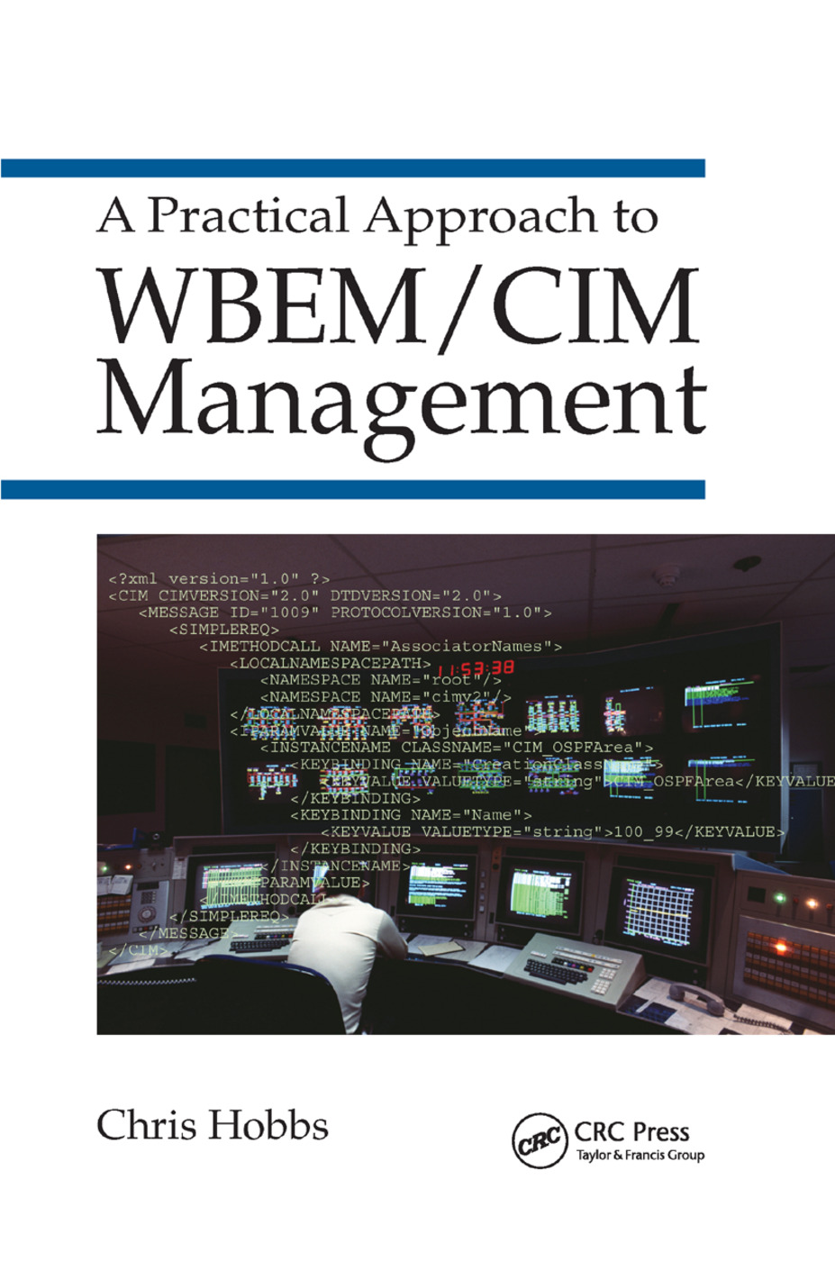 A Practical Approach to WBEM/CIM Management: 1st Edition (Paperback) book cover