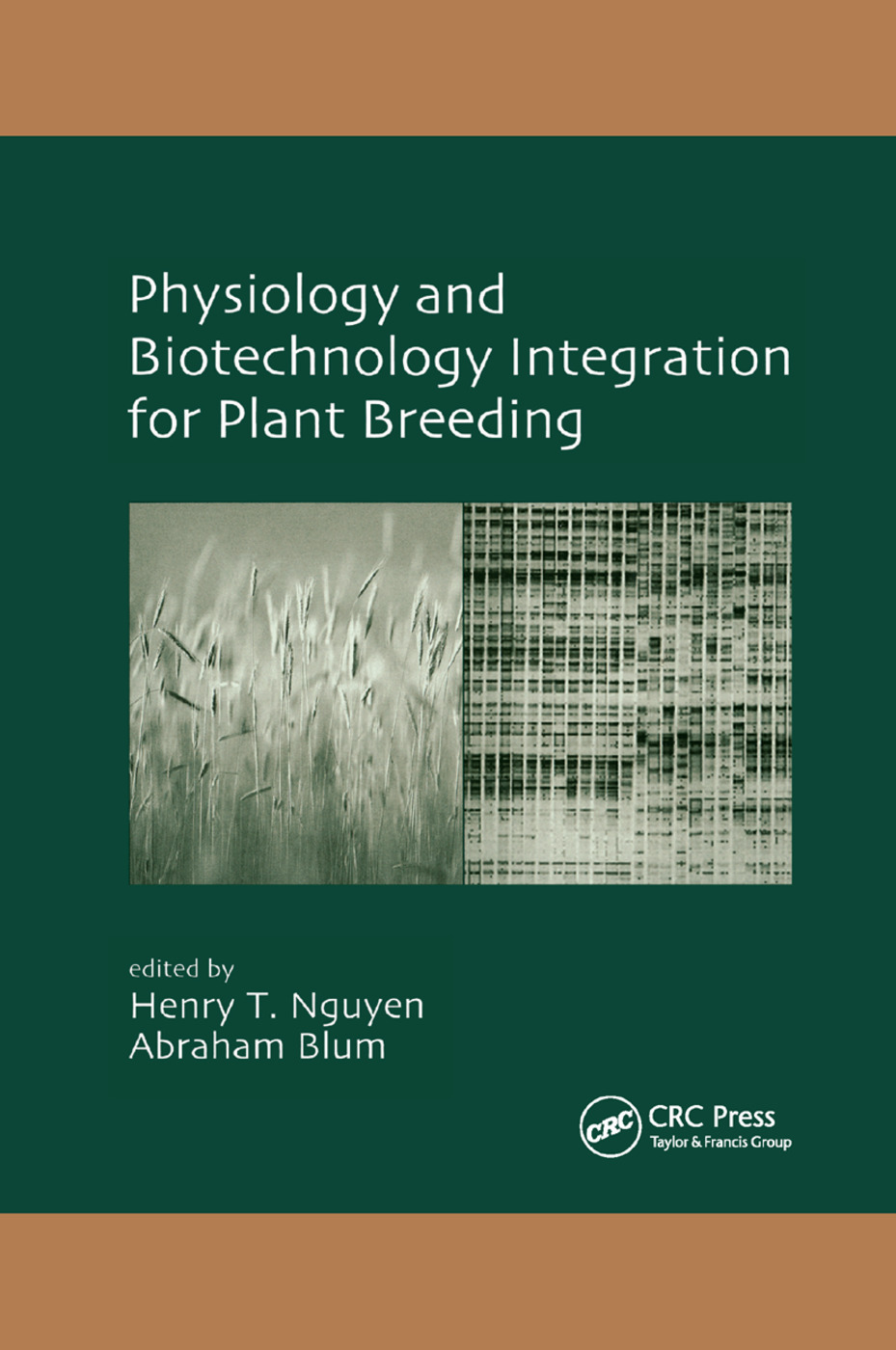 Physiology and Biotechnology Integration for Plant Breeding: 1st Edition (Paperback) book cover