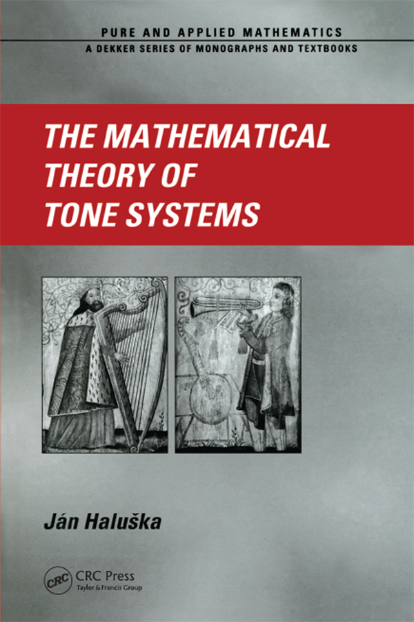 The Mathematical Theory of Tone Systems: 1st Edition (Paperback) book cover