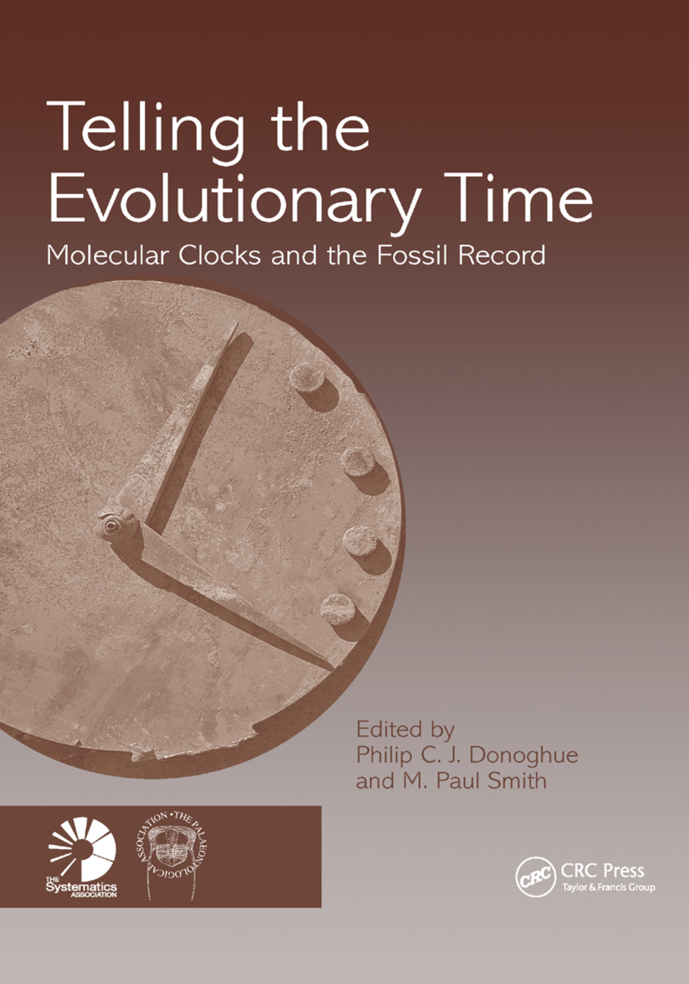 Telling the Evolutionary Time: Molecular Clocks and the Fossil Record, 1st Edition (Paperback) book cover