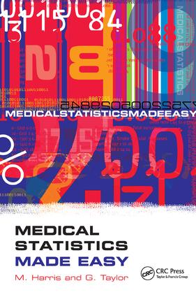 Medical Statistics Made Easy: 1st Edition (Paperback) book cover