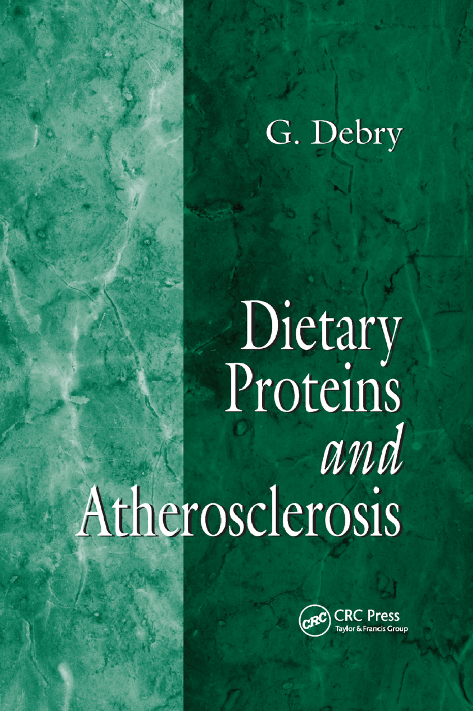 Dietary Proteins and Atherosclerosis