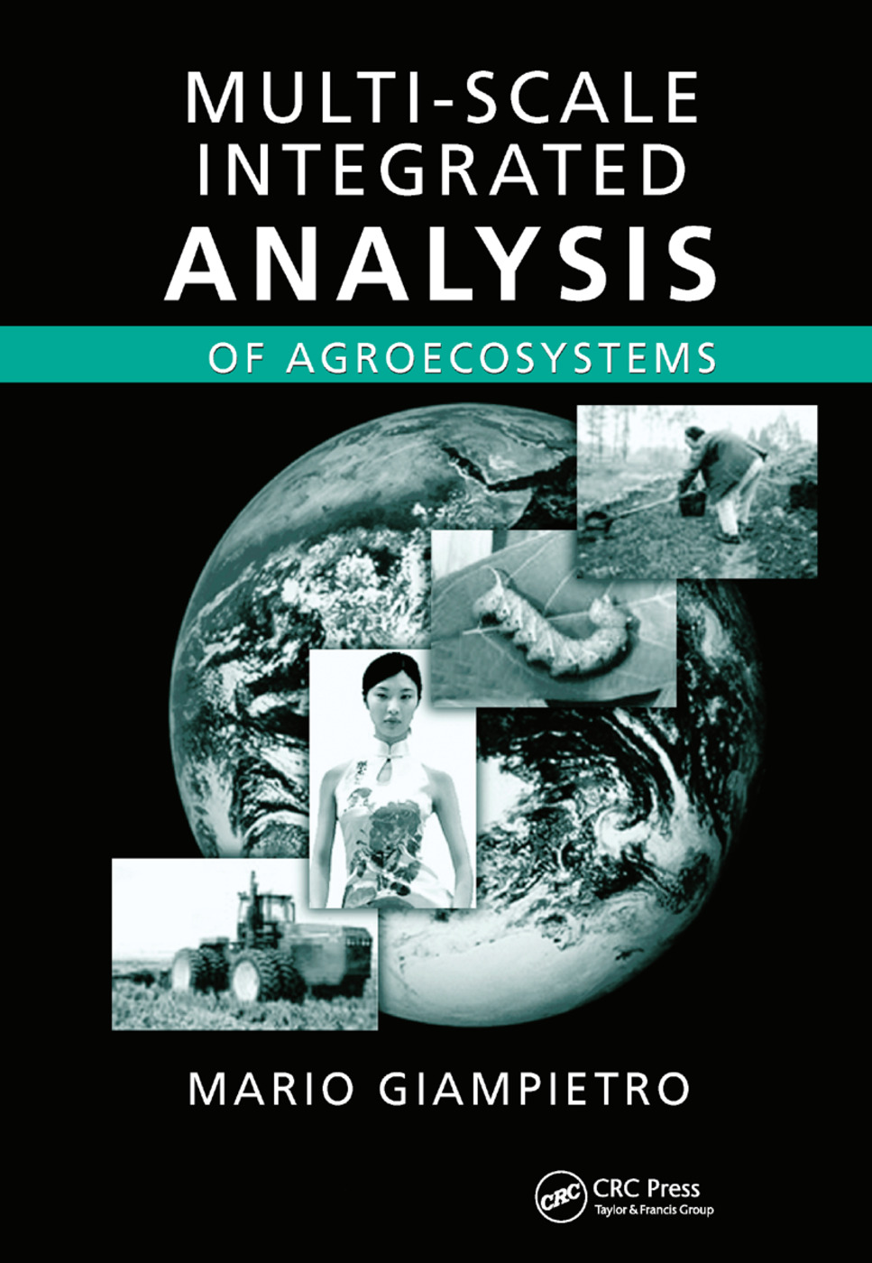 Multi-Scale Integrated Analysis of Agroecosystems: 1st Edition (Paperback) book cover