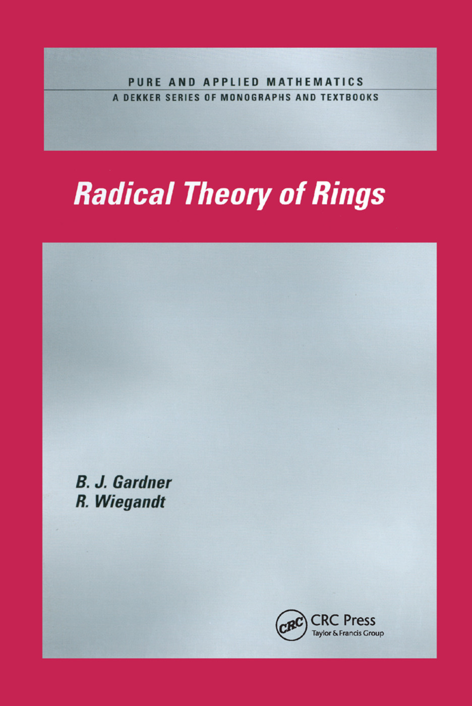 Radical Theory of Rings: 1st Edition (Paperback) book cover