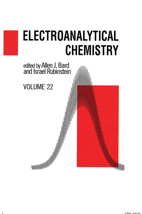 Electroanalytical Chemistry: A Series of Advances: Volume 22, 1st Edition (Paperback) book cover