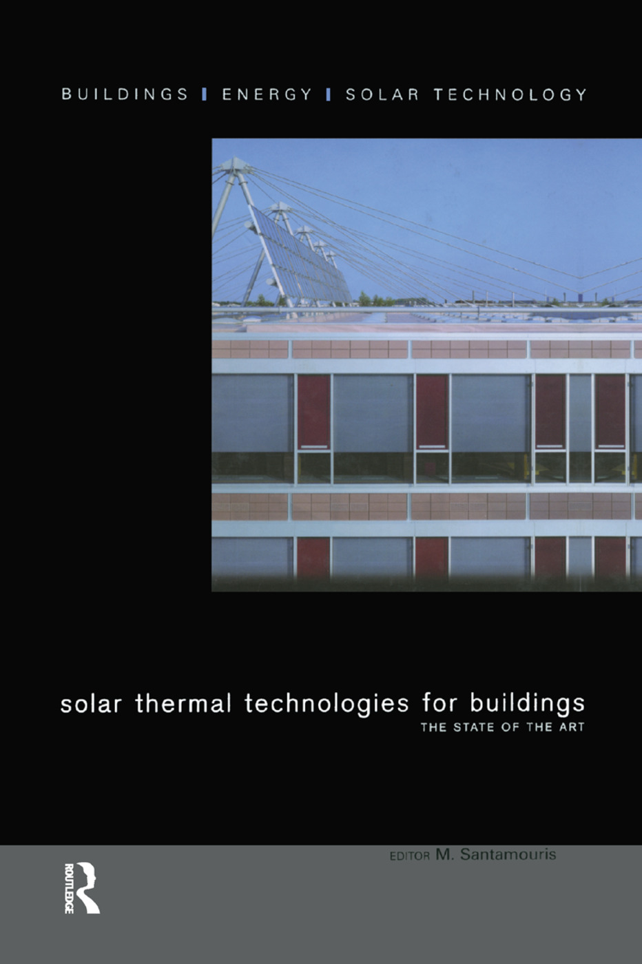 Solar Thermal Technologies for Buildings: The State of the Art book cover