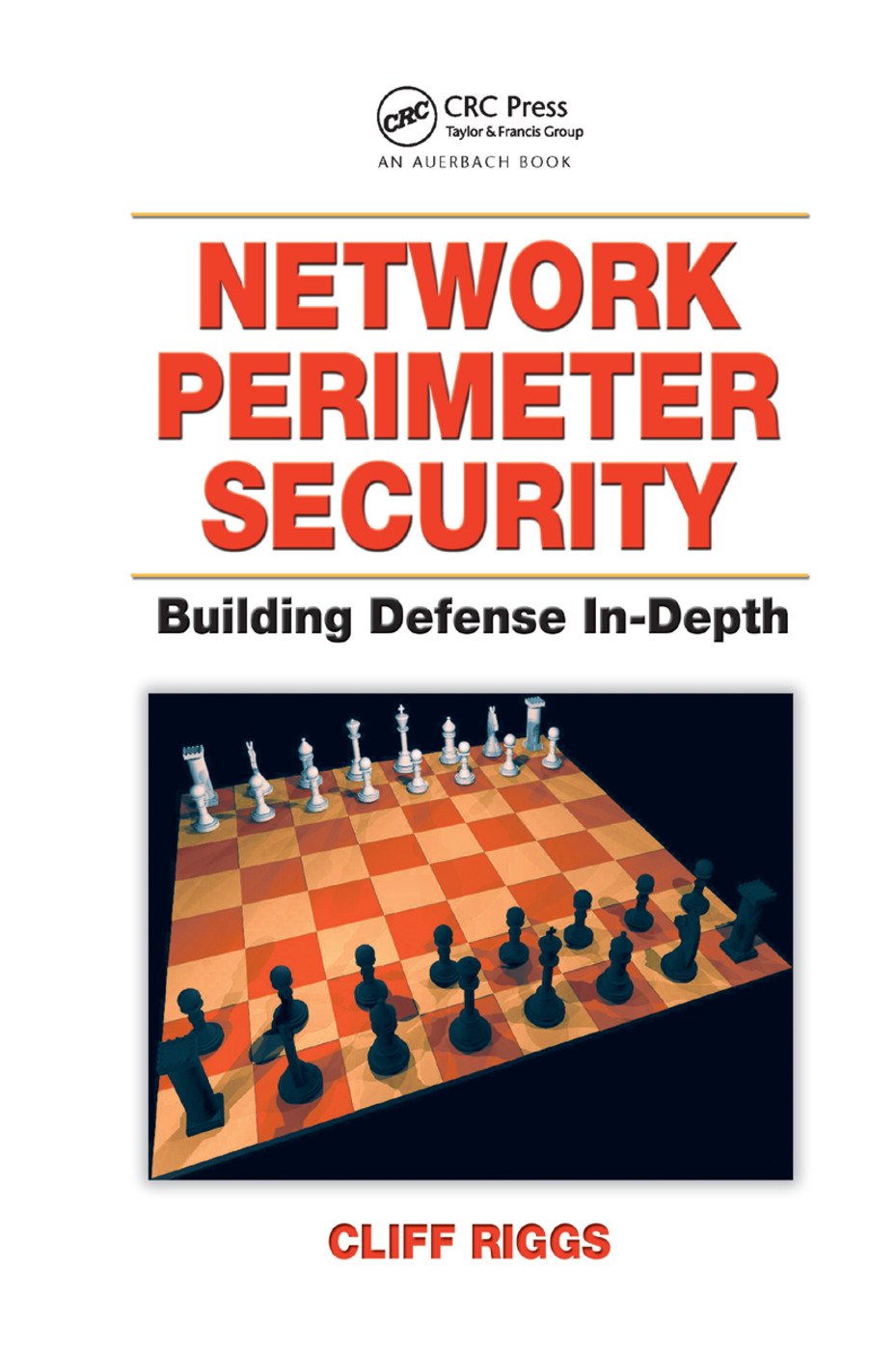 Network Perimeter Security: Building Defense In-Depth, 1st Edition (Paperback) book cover