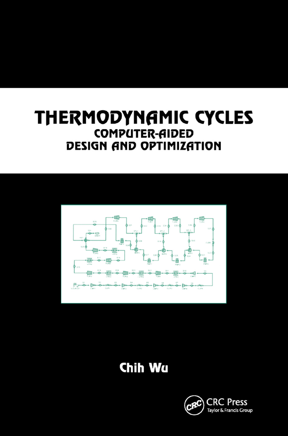 Thermodynamic Cycles: Computer-Aided Design and Optimization, 1st Edition (Paperback) book cover