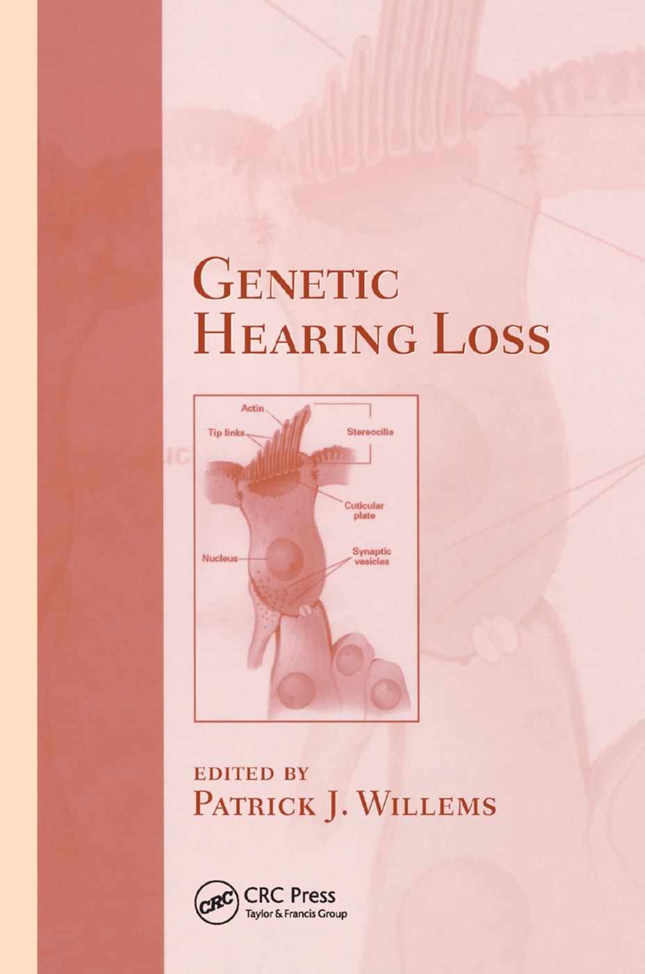 Genetic Hearing Loss: 1st Edition (Paperback) book cover