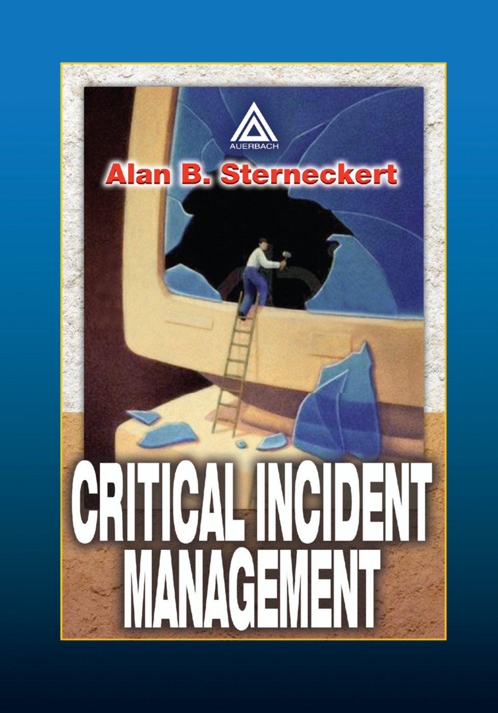 Critical Incident Management: 1st Edition (Paperback) book cover