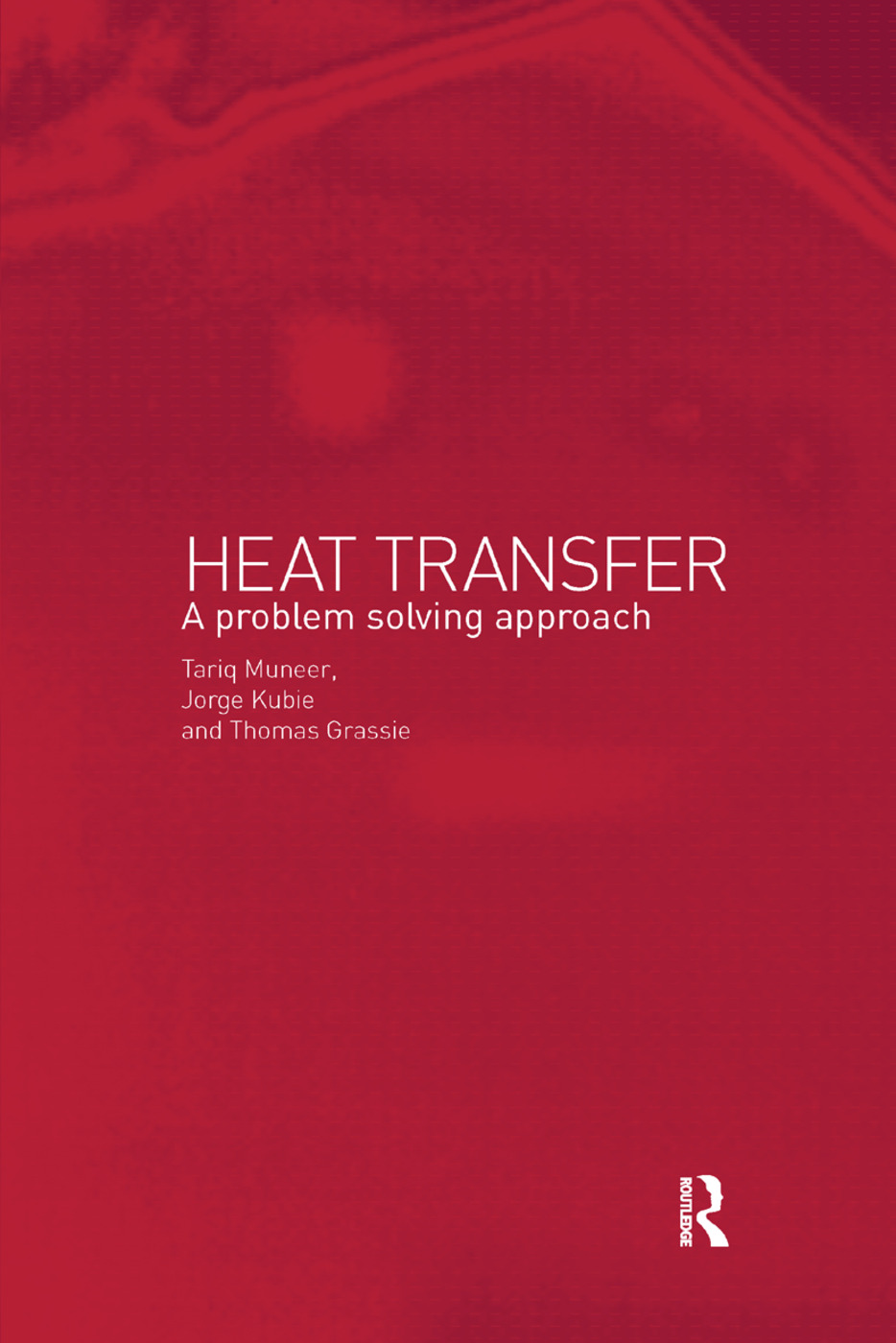 Heat Transfer: A Problem Solving Approach book cover