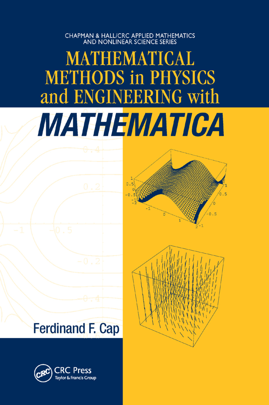 Mathematical Methods in Physics and Engineering with Mathematica: 1st Edition (Paperback) book cover
