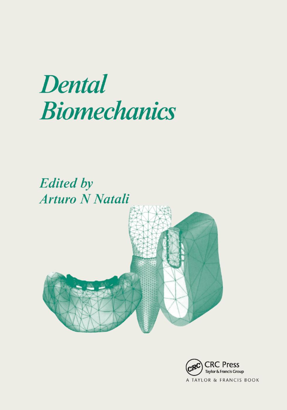 Dental Biomechanics: 1st Edition (Paperback) book cover