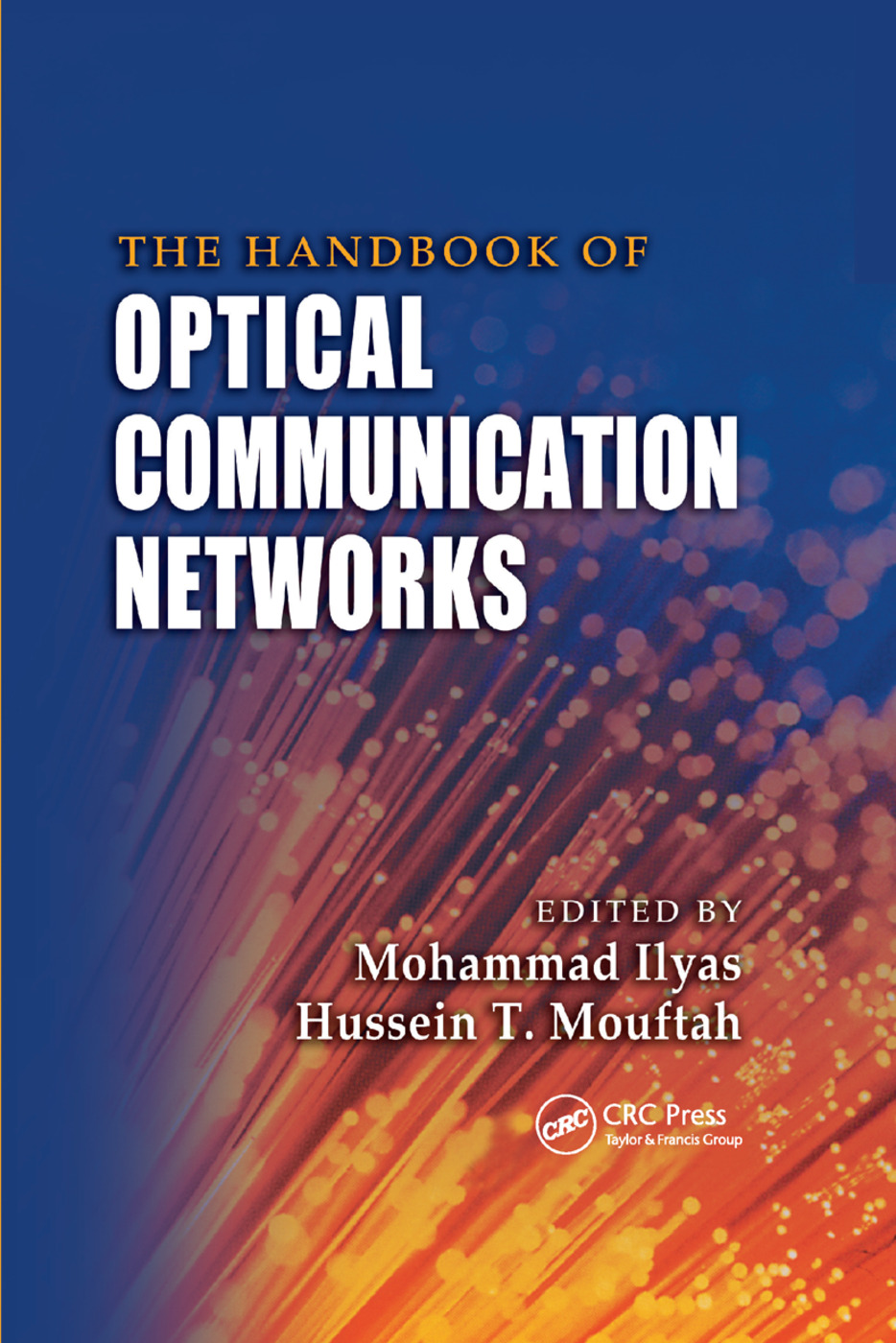 The Handbook of Optical Communication Networks: 1st Edition (Paperback) book cover