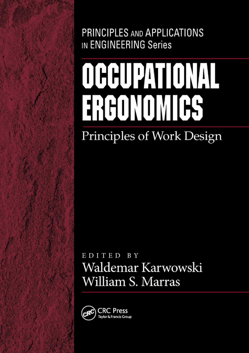 Occupational Ergonomics: Principles of Work Design, 1st Edition (Paperback) book cover
