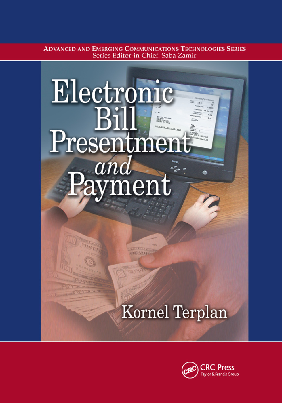 Electronic Bill Presentment and Payment: 1st Edition (Paperback) book cover