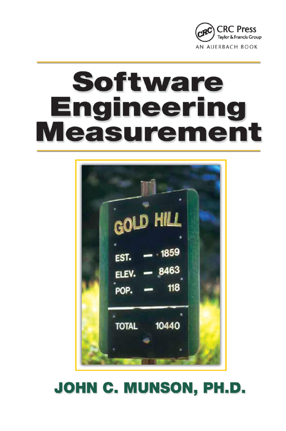 Software Engineering Measurement: 1st Edition (Paperback) book cover